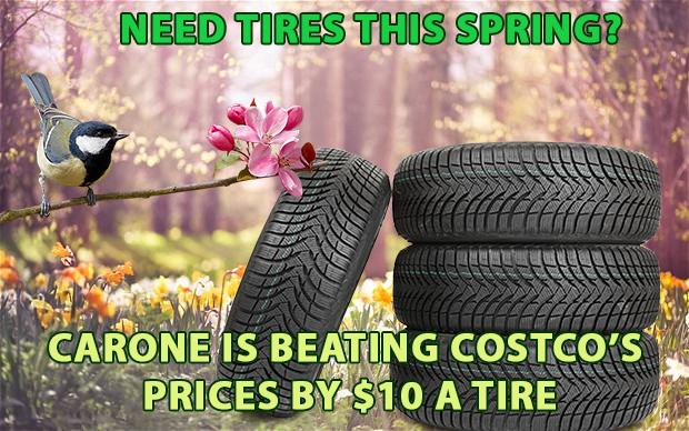 Carone Will Beat Costco S Tire Prices By 10 Per Tire Carone
